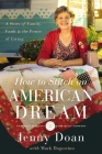 How to Stitch an American Dream: A Story of Family, Faith and the Power of Giving Cover Image