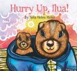 Hurry Up, Ilua! (English) Cover Image