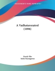 A Vadhatarozatrol (1896) Cover Image