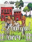 Beautiful Farm: An Adult Coloring Book. Cover Image