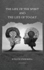The Life of the Spirit and the Life of To-day Cover Image