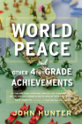 World Peace and Other 4th-Grade Achievements Cover Image