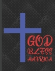God Bless America: 2022-2026 Monthly Planner 5 Years-Dream It, Believe It, Achieve It Five Year Monthly Planner With Goals - Us Holidays Cover Image