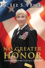 No Greater Honor: Lessons From My Life as a Soldier Cover Image