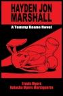 Hayden Jon Marshall: A Tommy Keane Novel Cover Image