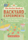 The Pocket Book of Backyard Experiments: Discover the Laboratory in Your Garden Cover Image