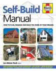 Self-Build Manual: How to plan, manage and build the home of your dreams (Haynes Manuals) Cover Image