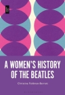 A Women's History of the Beatles Cover Image