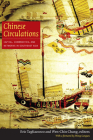 Chinese Circulations: Capital, Commodities, and Networks in Southeast Asia Cover Image