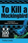 To Kill a Mockingbird: 100 Page Summary Cover Image
