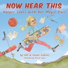 Now Hear This: Harper soars with her magic ears Cover Image