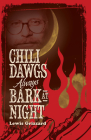 Chili Dawgs Always Bark at Night Cover Image