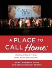 A PLACE TO CALL HOME: THE STORY OF HOW A TV SERIES STIRRED PASSIONS AND CONNECTIONS Cover Image