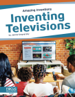 Inventing Televisions Cover Image