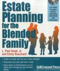 Estate Planning for the Blended Family (Wills and Estates) Cover Image