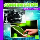 Communication (Long Ago and Today) Cover Image