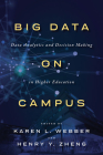 Big Data on Campus: Data Analytics and Decision Making in Higher Education Cover Image