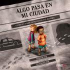 Algo pasa en mi ciudad: Un relato sobre la injusticia y el racismo Cover Image