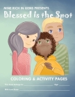Blessed Is the Spot Coloring & Activity Book Cover Image