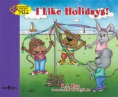 I Like Holidays! (Interactive Book about Me!) Cover Image