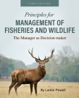 Principles for Management of Fisheries and Wildlife: The Manager as Decision-maker Cover Image