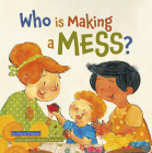 Who is Making a Mess? Cover Image