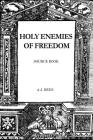 Holy Enemies of Freedom: Source Book Cover Image