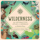 Wilderness: An Interactive Atlas of Animals Cover Image
