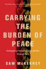 Carrying the Burden of Peace: Reimagining Indigenous Masculinities Through Story Cover Image