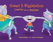 Howard B. Wigglebottom Learns about Bullies Cover Image