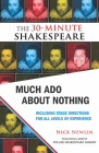 Much ADO about Nothing: The 30-Minute Shakespeare Cover Image