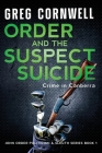 Order and the Suspect Suicide: John Order Politician & Sleuth Series Book 1 Cover Image