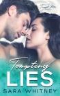 Tempting Lies (Tempt Me #4) Cover Image