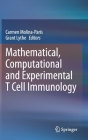 Mathematical, Computational and Experimental T Cell Immunology Cover Image