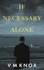 If Necessary Alone Cover Image