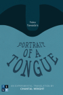 Yoko Tawada's Portrait of a Tongue: An Experimental Translation by Chantal Wright (Literary Translation) Cover Image
