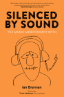 Silenced by Sound: The Music Meritocracy Myth Cover Image