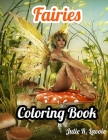 Fairies Coloring Book: An Adult Coloring Book Cute Magical women and Amazing Designs for Stress Relieving Cover Image