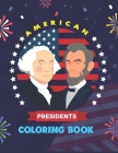American Presidents Coloring Book: An Adult Coloring & Activity Book of the Greatest Leaders of the Nation. Cover Image