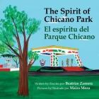 The Spirit of Chicano Park: El espíritu del parque Chicano Cover Image