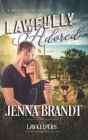 Lawfully Adored: Inspirational Christian Contemporary Cover Image