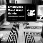 Employees Must Wash Hands: A Bathroom Reader in Pictures Cover Image