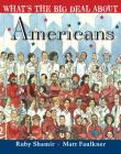 What's the Big Deal About Americans Cover Image