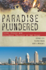 Paradise Plundered: Fiscal Crisis and Governance Failures in San Diego Cover Image
