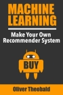 Machine Learning: Make Your Own Recommender System Cover Image