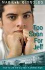 Too Soon for Jeff (Hamilton High True-To-Life #3) Cover Image