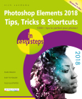 Photoshop Elements 2018 Tips, Tricks & Shortcuts in Easy Steps Cover Image