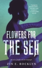 Flowers for the Sea Cover Image
