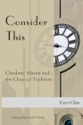 Consider This: Charlotte Mason and the Classical Tradition Cover Image