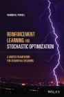 Reinforcement Learning and Stochastic Optimization: A Unified Framework for Sequential Decisions Cover Image